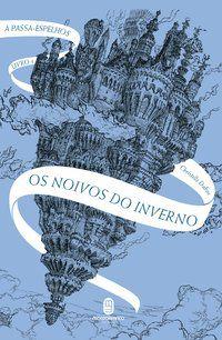 OS NOIVOS DO INVERNO - VOL. 1 - DABOS, CHRISTELLE