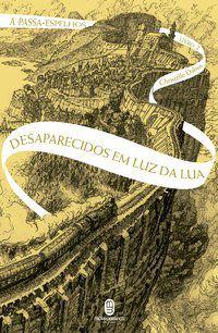DESAPARECIDOS EM LUZ DA LUA - VOL. 2 - DABOS, CHRISTELLE