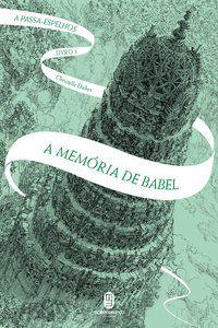 A MEMÓRIA DE BABEL - VOL. 3 - DABOS, CHRISTELLE