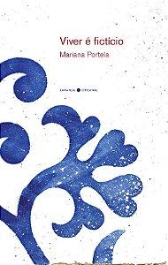 VIVER E FICTICIO - PORTELA, MARIANA