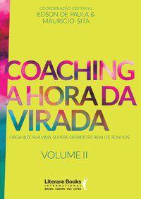 COACHING A HORA DA VIRADA - VOLUME 2 - SITA, MAURÍCIO