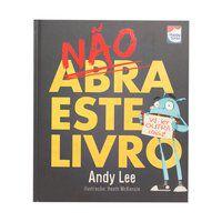 NÃO ABRA ESTE LIVRO - LEE, ANDY