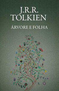 ÁRVORE E FOLHA - TOLKIEN, J.R.R.