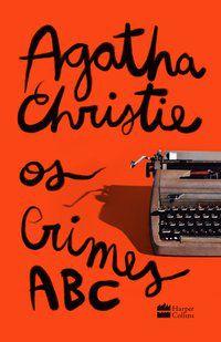 OS CRIMES ABC - CHRISTIE, AGATHA