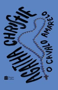 O CAVALO AMARELO - CHRISTIE, AGATHA