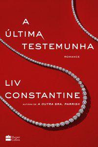 A ÚLTIMA TESTEMUNHA - CONSTANTINE, LIV