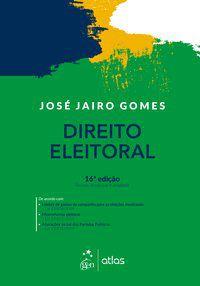 DIREITO ELEITORAL - GOMES, JOSÉ JAIRO