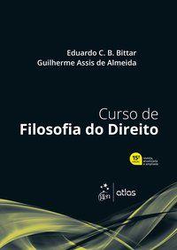 CURSO DE FILOSOFIA DO DIREITO - ALMEIDA, GUILHERME ASSIS DE