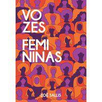 VOZES FEMININAS - SALLIS, ZOË