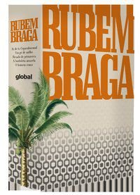 COLETÂNEA RUBEM BRAGA - BRAGA, RUBEM