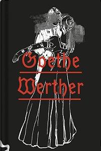 OS SOFRIMENTOS DO JOVEM WERTHER - GOETHE, JOHANN WOLFGANG VON