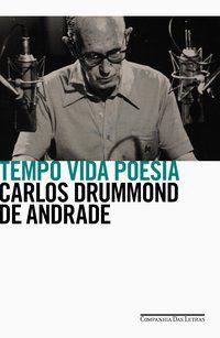 TEMPO VIDA POESIA - DRUMMOND DE ANDRADE, CARLOS