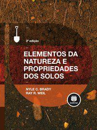 ELEMENTOS DA NATUREZA E PROPRIEDADES DOS SOLOS - BRADY, NYLE C.