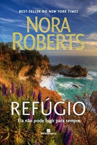 REFÚGIO - ROBERTS, NORA