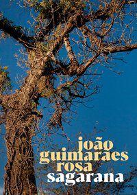 SAGARANA - ROSA, JOÃO GUIMARÃES