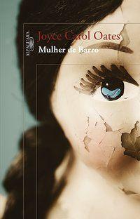 MULHER DE BARRO - OATES, JOYCE CAROL
