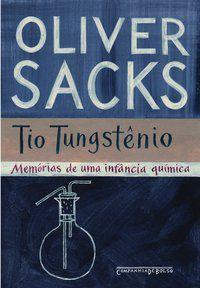 TIO TUNGSTÊNIO - SACKS, OLIVER