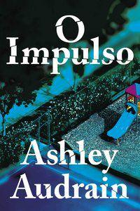 O IMPULSO - AUDRAIN, ASHLEY