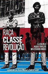 RAÇA, CLASSE E REVOLUCAO -