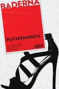 PUTAFEMINISTA - PRADA, MONIQUE