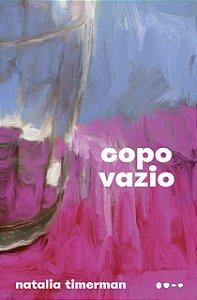 COPO VAZIO - TIMERMAN, NATALIA