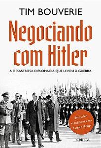 NEGOCIANDO COM HITLER - BOUVERIE, TIM
