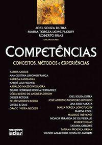 COMPETÊNCIAS: CONCEITOS, MÉTODOS E EXPERIÊNCIAS - FLEURY, MARIA TEREZA LEME