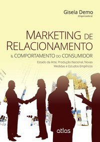 MARKETING DE RELACIONAMENTO & COMPORTAMENTO DO CONSUMIDOR - DEMO, GISELA