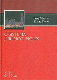 O SISTEMA JURÍDICO INGLÊS - KELLY, DAVID
