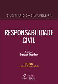 RESPONSABILIDADE CIVIL - PEREIRA, CAIO MÁRIO DA SILVA