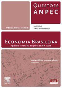 ECONOMIA BRASILEIRA - QUESTÕES ANPEC - CRISTIANE SCHMIDT