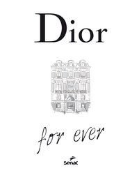 DIOR FOR EVER - ORMEN, CATHERINE