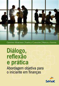 DIALOGO, REFLEXÃO E PRÁTICA - MARCHESI, CRISTINA