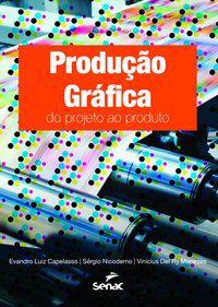 PRODUÇÃO GRÁFICA - CAPELASSO, EVANDRO LUIZ