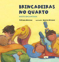 BRINCADEIRAS NO QUARTO - NOITE ENCANTADA - MESSIAS, ADRIANO