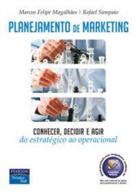PLANEJAMENTO DE MARKETING - MAGALHÃES, MARCOS FELIPE