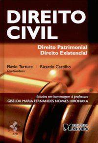 DIREITO CIVIL: DIREITO PATRIMONIAL E DIREITO EXISTENCIAL: ESTUDO EM HOMENAGEM A PROFESSORA GISELDA - TARTUCE, FLÁVIO
