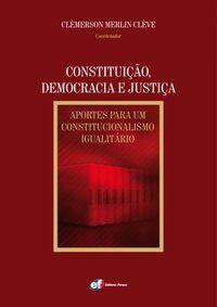 CONSTITUIÇÃO, DEMOCRACIA E JUSTIÇA - CLÈVE, CLÈMERSON MERLIN