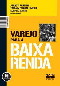 VAREJO PARA A BAIXA RENDA - BARKI, EDGARD