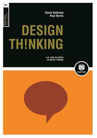 DESIGN THINKING - AMBROSE, GAVIN