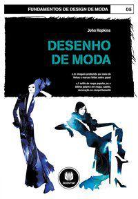 DESENHO DE MODA - HOPKINS, JOHN