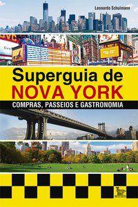 SUPERGUIA DE NOVA YORK - SCHULMANN, LEONARDO
