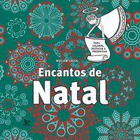ENCANTOS DE NATAL - GREEN, WILLIAM