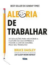 ALEGRIA DE TRABALHAR - DAISLEY, BRUCE