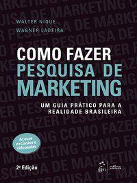 COMO FAZER PESQUISA DE MARKETING - NIQUE, WALTER