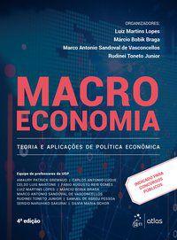 MACROECONOMIA - TEORIA E APLICAÇÕES DE POLÍTICA ECONÔMICA - LUIZ MARTINS LOPES
