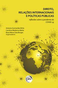 DIREITO, RELAÇÕES INTERNACIONAIS E POLÍTICAS PÚBLICAS - BAHIA, CAROLINA MEDEIROS