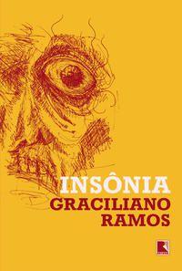 INSÔNIA - RAMOS, GRACILIANO