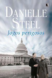 JOGOS PERIGOSOS - STEEL, DANIELLE