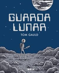GUARDA LUNAR - GAULD, TOM